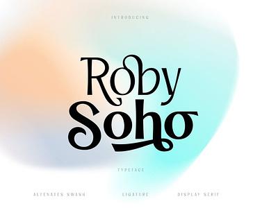 Roby Soho Typeface display font stylish magazine fashion display advertising branding logo lettering typography typeface minimalist unique serif sans serif elegant modern classy fonts font