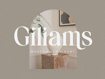 Giliams - Modern Ligature Serif Font font resources stylish magazine fashion display advertising branding logo lettering typography typeface minimalist unique serif sans serif elegant modern classy fonts font