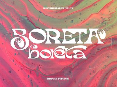 Boreta - Display Font magazine fashion advertising branding logo lettering typography typeface minimalist unique serif font sans serif font sans serif elegant modern classy display font fonts font display