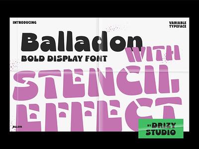 Balladon Bold Display Font magazine display font display advertising branding logo lettering typography typeface minimalist unique serif sans serif elegant modern classy fonts font playful font playful