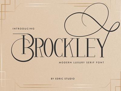 Brockley Luxury Serif Font luxury display font stylish magazine fashion display advertising branding logo lettering typography typeface minimalist unique serif sans serif elegant modern classy fonts