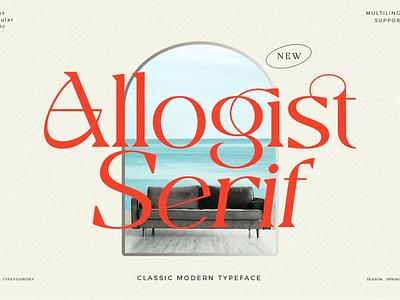 Allogist - Modern Typeface Font typography lettering logo fonts collection font design serif fonts sans serif serif font elegant fonts serif modern fonts branding logo fonts design simple sans serif font modern typeface font modern font modern typeface script fonts