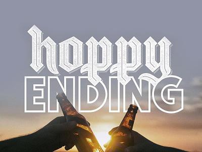 Hoppy Ending sunset cheers happy hour beer texture blackletter typography custom hand lettering branding lettering