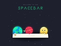 Welcome to the Spacebar
