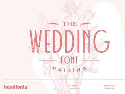Wedding Font Pairing business retro vintage illustration art modern font media elegant font wedding design sans serif font typography headfonts wedding font font design font