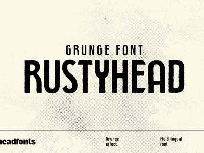 Rustyhead Typeface | Font graphic design business identity business texture grunge font design custom typography type headfonts font typeface