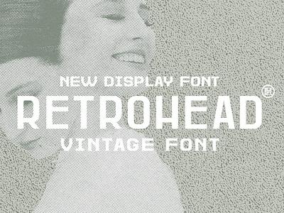 Retrohead Typeface | Font graphic design design serif font serif texture retro font vintage custom typography type headfonts font typeface