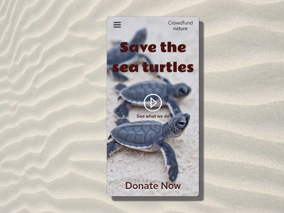 Crowdfunding Campaign design mv dailyuichallenge 100daychallenge dailyui ui daily ui 032 032 dailyui 032 donate endangered animals save the planet crowdfunding campaign