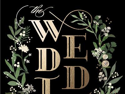Stacked Wedding jennifer wick gold custom type typography wedding flowers botanical
