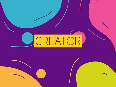 Creator Design branding web ux ui illustration typography bubble case poster design design poster