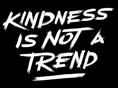 Kindness Is Not A Trend Custom Brush Type for Krochet Kids intl.
