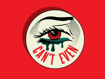 """Eye Can't Even"" Inch X Inch Hoodzpah Button hoodzpah illustration halftone pop art eye seal button pun"