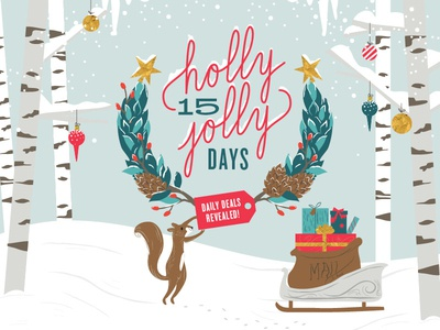 Holly Jolly 15 Days Announcement Illustration and Type wreath gifts santa sleigh squirrel forest trees snow winter christmas holidays illustration