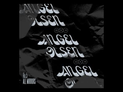 10x19  #5 Angel Olsen All Mirrors retro album cover album music grit texture custom type lettering