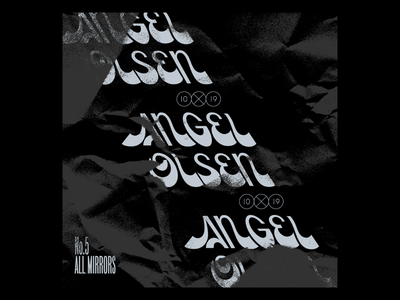 10x19  #5 Angel Olsen All Mirrors retro album cover album music grit texture custom type lettering