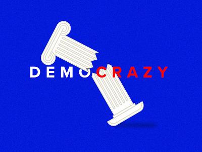 Demo-crazy united states the united states roman columns america politics inauguration trump election democracy washington