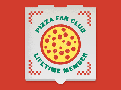 Pizza Fan Club, Lifetime Member italian italy pizza joint sbarro dominos pizza hut pizza box guild membership fan club addict party delivery takeout tomatoes cheese junk food fast food pie pizza