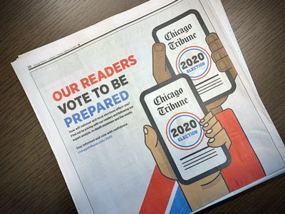 Chicago Tribune, Sunday Paper Illustrations vote voting journalism news coverage election politics phone newspaper ad campaign hands advertising iphone mobile phone illustration newspaper sunday paper