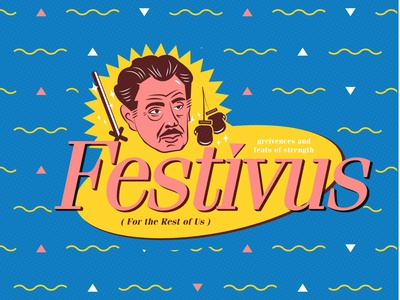 Festivus for the Rest of Us badge pink blue yellow design seinfeld fun jacksonville 2020 illustration vector festivus