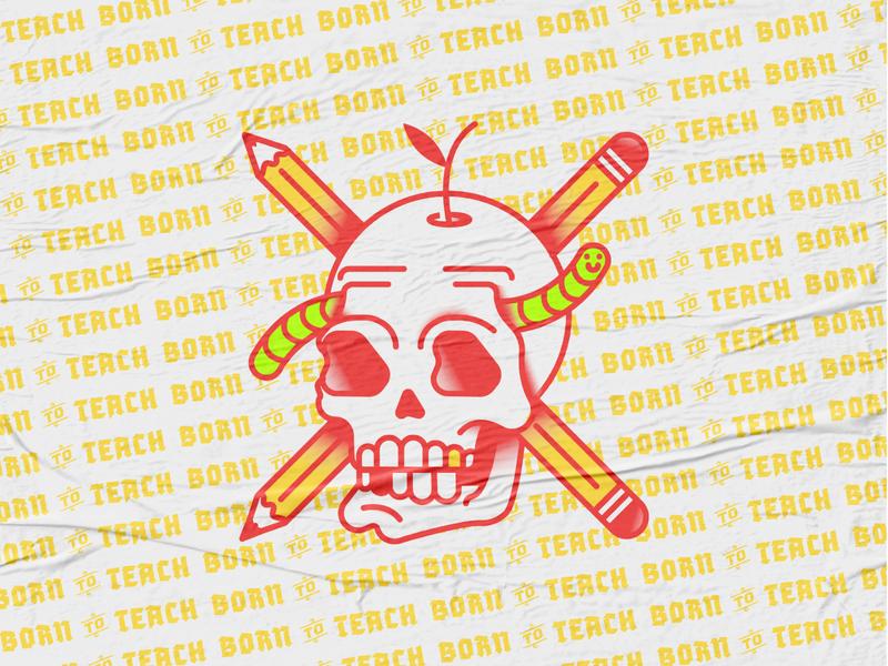 🍎 Born to Teach 2020 pencil worm 2020 badge logo jacksonville vector illustration teacher crossbones skull yellow red tattoo