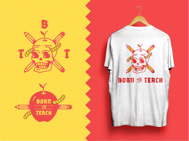 🍎 Born to Teach Tee yellow worm logo jacksonville design apple vector teacher tattoo skull red pencil illustration crossbones badge 2020