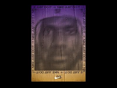 LeBron James just do it nike poster design type typography visuals athens regular agency angelosbotsis lebron james artdirection 23 lakers lebron poster design