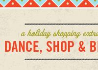 Dance, Shop & Be Merry