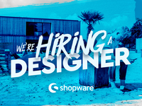 We are hiring a Designer - Shopware