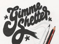 GIMME SHELTER: Hand Lettering Typography