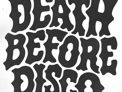 DEATH BEFORE DISCO - Hand Lettering vintage branding black and white poster hand carve sketch australia logo tattoo illustration apparel font hand made typography hand lettering