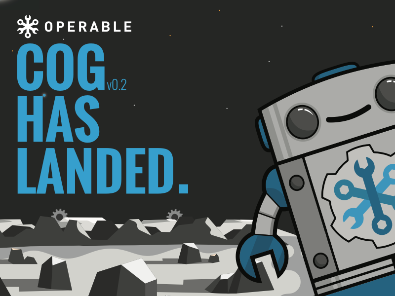 Cog has landed. operable.io robot devops chatops chat bot cog