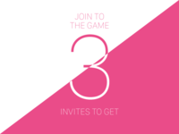 3 invites to get!