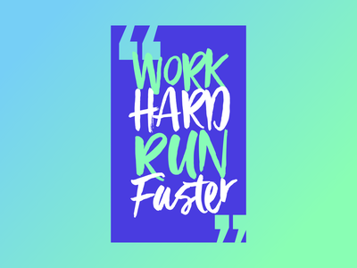 Work Hard Run Faster design graphics designs illustrator twitter tiktok snapchat instagram stories instagram post instagram facebook cover facebook ads facebook ad facebook typography vector logo illustration design branding
