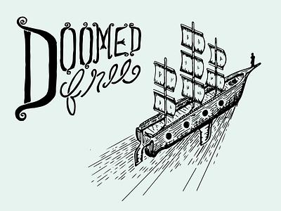 Doomed, Free lettering album art illustration hand-drawn