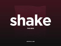 Shake the grid