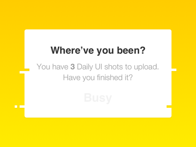 Daily UI #016 popup busy dailyui sketch overlay pop-up