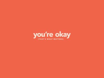 Calm Mantras - You're okay