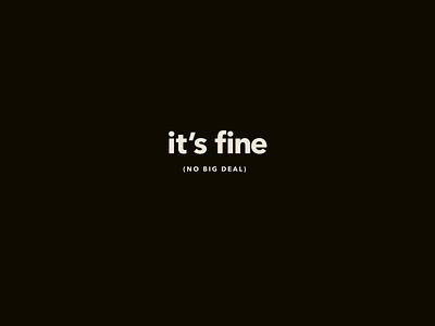 Calm Mantras - It's fine black avenir next typography