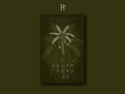 Di Bawah Pohon Pisang bookcoverdesign bookcover illustration design