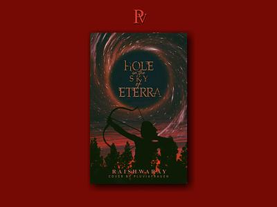 Hole in the Sky of Eterra design illustration bookcoverdesign bookcover