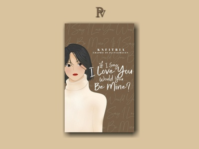 If I Say I Love You Would You Be Mine? illustration design bookcoverdesign bookcover