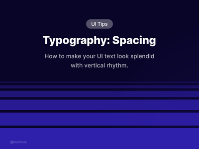 Typography: Spacing — Learn how to create a vertical rhythm  space spacing vertical rhythm illustration interface freebie symbols fonts text graphic design design system typography ui tips figma sketch ux ui
