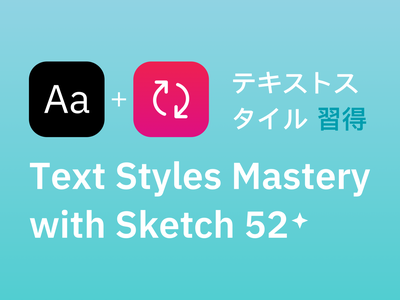 Text Styles Mastery with Sketch52 🔪 bundle design symbols overrides title text type typography illustration medium article tutorial ui kit web interface freebie design system sketch ux ui