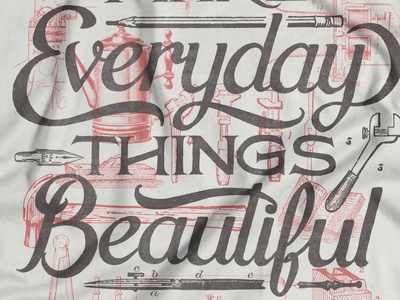 Everyday Things Beautiful