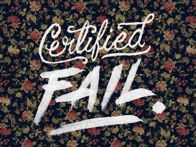 Certified Fail