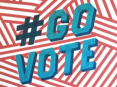 Go Vote! typography type trump pop art politics lettering handmade hillary election dimensional type block letters