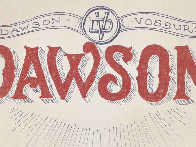 D for Dawson dawson letter my name lettering typography americana vintage hand lettering hand drawn