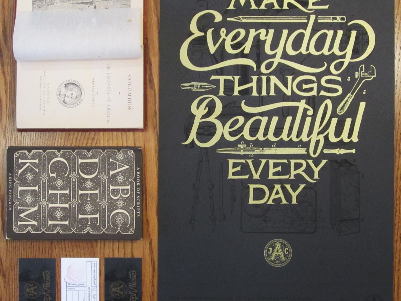 Make Everyday Things Beautiful print lettering typography gold black french paper poster script brush vintage hand lettering