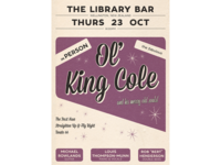 Ol' King Cole Poster Series & Logo Design