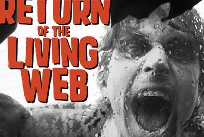 Return of the Living Web